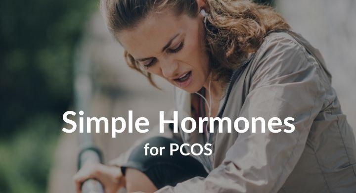 Simple Hormones for PCOS