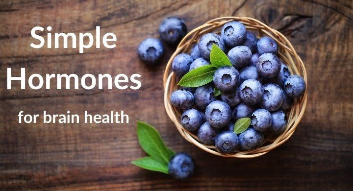 Simple Hormones for Brain Health