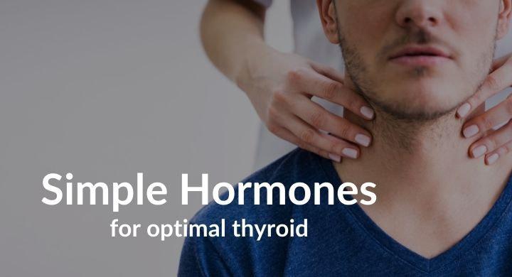 Simple Hormones for Thyroid